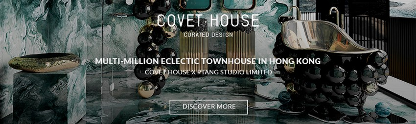 Covet London: An Authentic Scenario, An Intimate Design Experience
